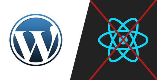 wordpress-stop-using-react